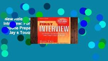 New Releases Your First Interview: For Students and Anyone Preparing to Enter Today s Tough Job