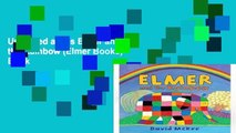 Unlimited acces Elmer and the Rainbow (Elmer Books) Book