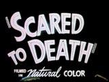 SCARED TO DEATH (1947) Bande Annonce S.T.Fr. (en option)