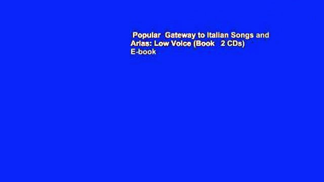 Popular  Gateway to Italian Songs and Arias: Low Voice (Book   2 CDs)  E-book