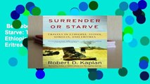 Best ebook  Surrender or Starve: Travels in Sudan, Ethiopia, Somalia, and Eritrea (Vintage