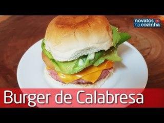 DELICIOSO HAMBURGUER DE CALABRESA ARTESANAL   PARCERIA DE BOA NA LAGOA