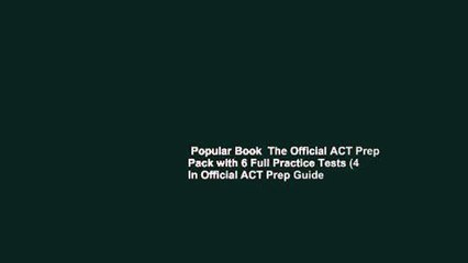 Popular Book The Official ACT Prep Pack with 6 Full Practice Tests