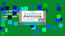 View The Trusted Advisor Fieldbook: A Comprehensive Toolkit for Leading with Trust Ebook The