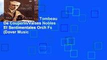 Popular  Ravel Le Tombeau De Couperin/Valses Nobles Et Sentimentales Orch Fs (Dover Music