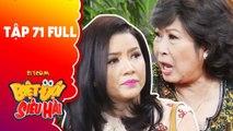 Biệt đội siêu hài - tập 71 full- -Ngôi sao Hollywood- Ngọc Trinh bị Kim Phương đuổi cổ vì quá ngông