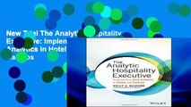 New Trial The Analytic Hospitality Executive: Implementing Data Analytics in Hotels and Casinos