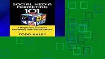 Get Full Social Media Marketing 101: A Beginners Guide to Marketing with Social Media For Kindle