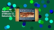 Full E-book  The Book Of Satoshi: The Collected Writings of Bitcoin Creator Satoshi Nakamoto  For