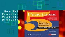 New Releases Five Practices for Orchestrating Productive Mathematical Discussion  Any Format
