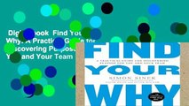 Digital book  Find Your Why: A Practical Guide for Discovering Purpose for You and Your Team