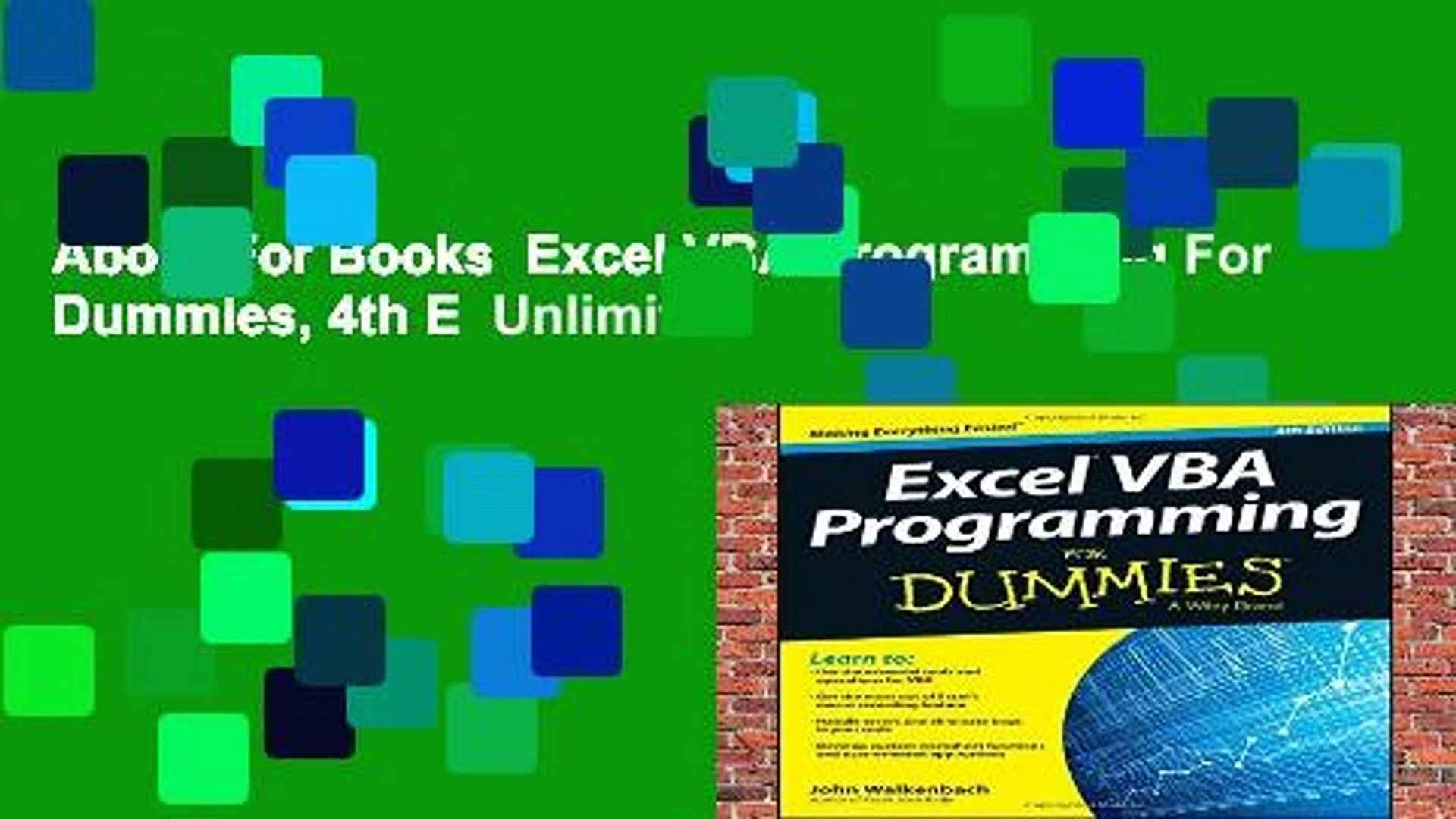 About For Books Excel VBA Programming For Dummies, 4th E Unlimited