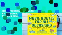 [book] Free Movie Quotes for All Occasions: Unforgettable Lines for Life s Biggest Moments