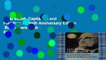 Best ebook  Capitalism and Freedom: Fortieth Anniversary Edition  Best Sellers Rank : #1