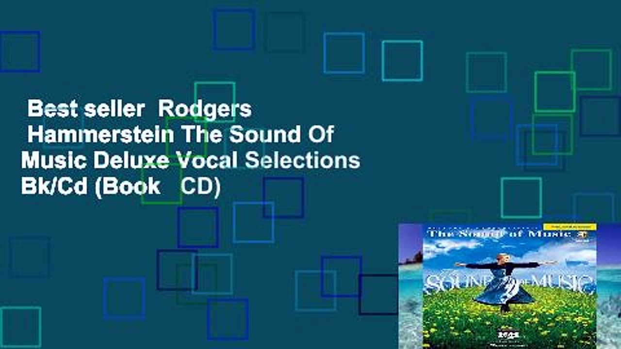 Best seller  Rodgers   Hammerstein The Sound Of Music Deluxe Vocal Selections Bk/Cd (Book   CD)