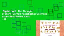 Digital book  The Thought of Work (Cornell Paperbacks) Unlimited acces Best Sellers Rank : #2