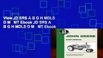 View JD SRS A B G H MDLS D M   MT Ebook JD SRS A B G H MDLS D M   MT Ebook