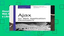 About For Books  Ajax for Web Application Developers (Developer s Library)  For Full