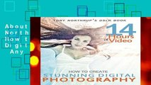 About For Books  Tony Northrup s Dslr Book: How to Create Stunning Digital Photography  Any Format