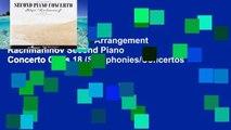 Popular  Piano Solo Arrangement Rachmaninov Second Piano Concerto Opus 18 (Symphonies/Concertos