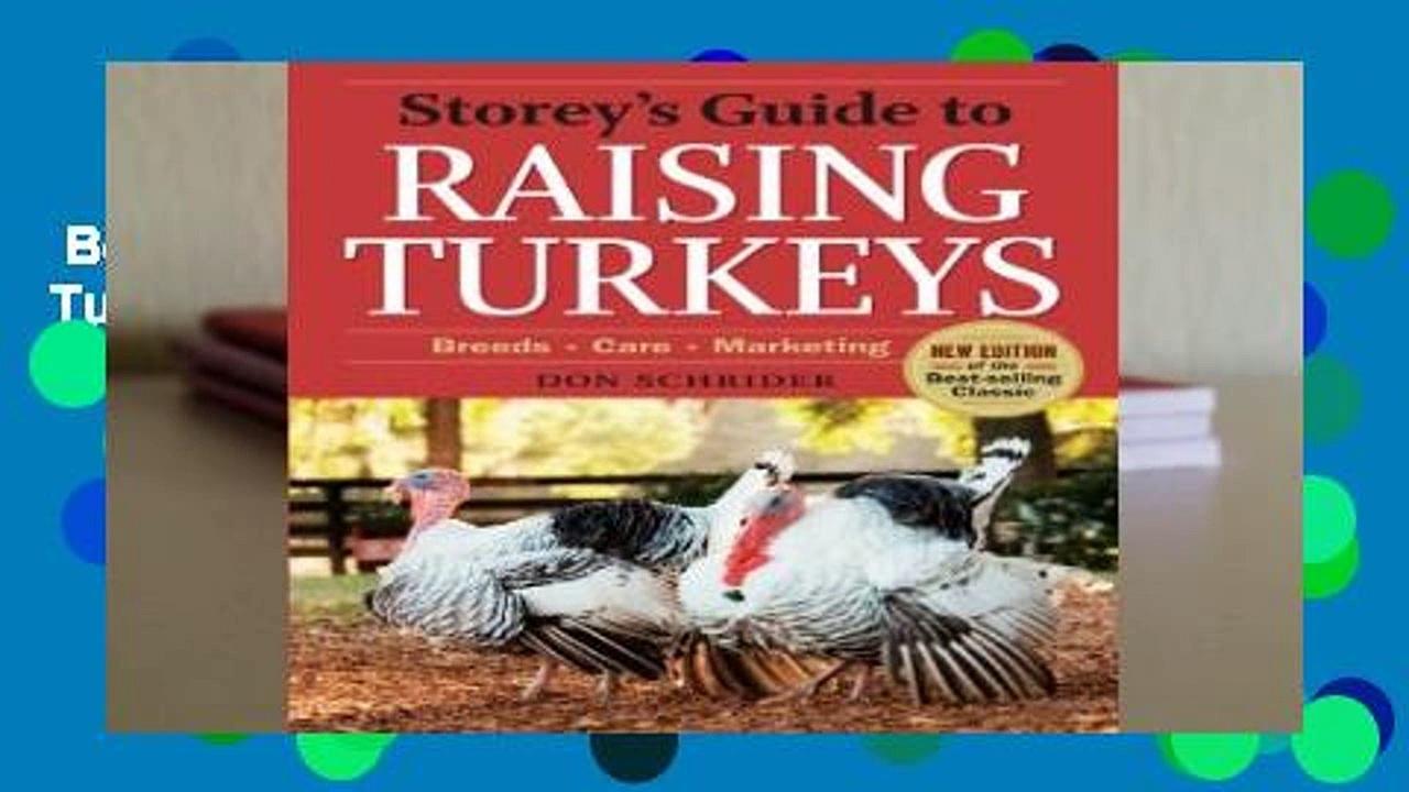 Best ebook  Storey s Guide to Raising Turkeys, 3rd Edition (Storey s Guide to Raising