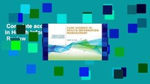 Complete acces  Case Studies in Health Information Management  Review