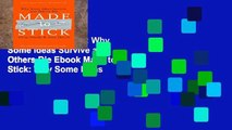 View Made to Stick: Why Some Ideas Survive and Others Die Ebook Made to Stick: Why Some Ideas