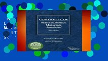 New Releases Contract Law, Selected Source Materials Annotated: 2017 Edition (Selected Statutes)