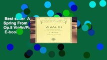 Best seller  Antonio Vivaldi Spring From  Four Seasons  Op.8 Violin/Piano Vln Bo  E-book