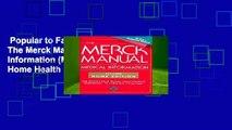 Popular to Favorit  The Merck Manual of Medical Information (Merck Manual Home Health Handbook)