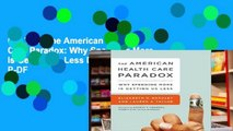 Get Trial The American Health Care Paradox: Why Spending More is Getting Us Less D0nwload P-DF