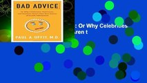 New Releases Bad Advice: Or Why Celebrities, Politicians, and Activists Aren t Your Best Source