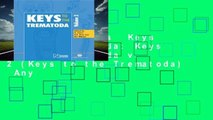 About For Books  Keys to the Trematoda: Keys to the Trematoda v. 2 (Keys to the Trematoda)  Any