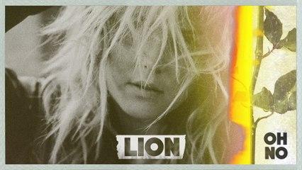 LION - Oh No