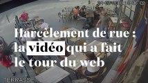 Harcèlement de rue : la vidéo qui a fait le tour du web