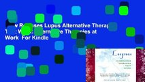 New Releases Lupus Alternative Therapies That Work: Alternative Therapies at Work  For Kindle