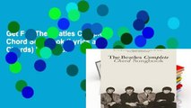 Get Full The Beatles Complete Chord Songbook (Lyrics and Chords) For Kindle