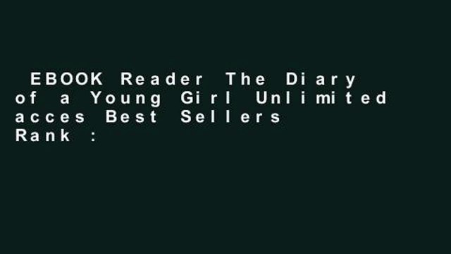 EBOOK Reader The Diary of a Young Girl Unlimited acces Best Sellers Rank : #4