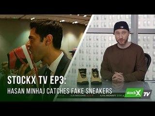StockX TV, Ep. 3 - Hasan Minhaj Catches Fake Sneakers
