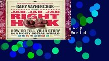New Releases Jab, Jab, Jab, Right Hook: How to Tell Your Story in a Noisy Social World  Unlimited