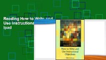 Reading How to Write and Use Instructional Objectives For Ipad