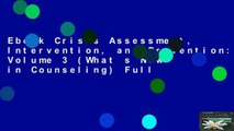 Ebook Crisis Assessment, Intervention, and Prevention: Volume 3 (What s New in Counseling) Full