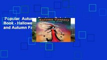 Popular  Autumn Fantasy Coloring Book - Halloween Witches, Vampires and Autumn Fairies  Coloring