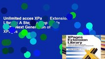Unlimited acces XPages Extension Library: A Step-by-Step Guide to the Next Generation of XPages