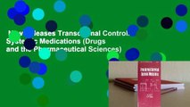 New Releases Transdermal Controlled Systemic Medications (Drugs and the Pharmaceutical Sciences)