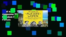 Best seller  The Book of Awesome Women: Boundary Breakers, Freedom Fighters, Sheroes and Female