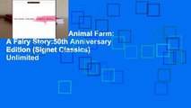 About For Books  Animal Farm: A Fairy Story:50th Anniversary Edition (Signet Classics)  Unlimited