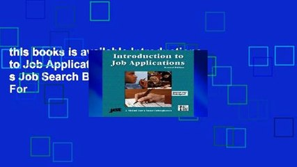 this books is available Introductions to Job Applications (Jist s Job Search Basics Series) For
