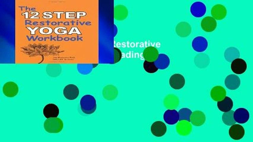 New Trial The 12 Step Restorative Yoga Workbook P-DF Reading