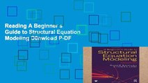 Reading A Beginner s Guide to Structural Equation Modeling D0nwload P-DF